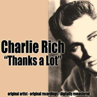 Charlie Rich - Thanks a Lot