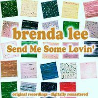 Brenda Lee - Send Me Some Lovin'