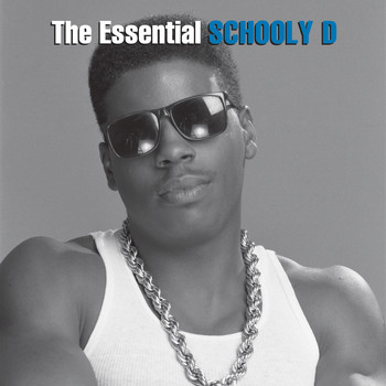 Schoolly D - The Essential Schoolly D (Explicit)