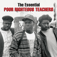 Poor Righteous Teachers - The Essential Poor Righteous Teachers (Explicit)