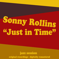 Sonny Rollins - Just in Time