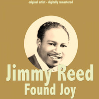 Jimmy Reed - Found Joy