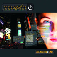 Mesh - Automation Baby