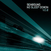 Seabound - No Sleep Demon, V2.0