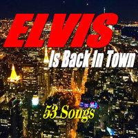 Elvis Presley - Elvis Is Back in Town