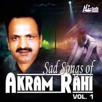 Akram Rahi - Sad Songs of Akram Rahi, Vol. 1