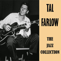 Tal Farlow - The Jazz Collection