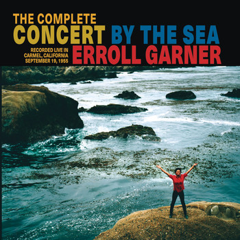 Erroll Garner - The Complete Concert by the Sea (Expanded)