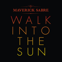 Maverick Sabre - Walk Into The Sun (Radio Edit)
