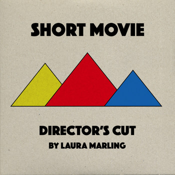 Laura Marling - Short Movie (Director's Cut [Explicit])