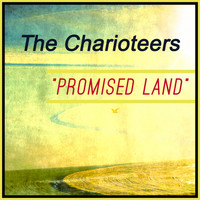 The Charioteers - Promised Land