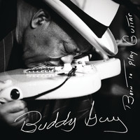 Buddy Guy - Thick Like Mississippi Mud