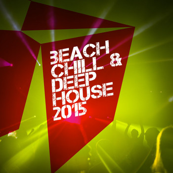 Various Artists - Beach Chill & Deep House 2015