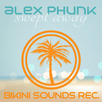 Alex Phunk - Swept Away
