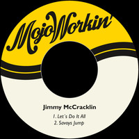 Jimmy McCracklin - Let´s Do It All