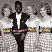 Nat King Cole - Trapped - Summer Big Band Fun