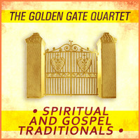 The Golden Gate Quartet - Spiritual and Gospel Traditionals