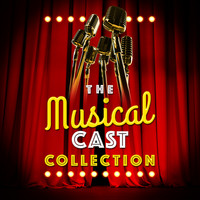 Original Cast Recording - The Musical Cast Collection