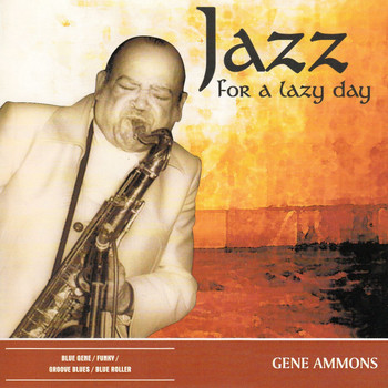 Gene Ammons - Jazz for a Lazy Day