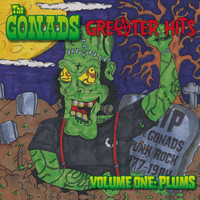 The Gonads - Greater Hits: Volume One Plums