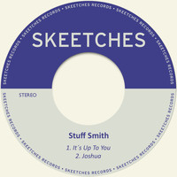 Stuff Smith - It´s up to You