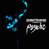 Psyche - Unforgotten Rhymes - A Tribute to Psyche