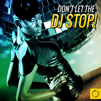 Various Artists - Don't Let the DJ Stop!