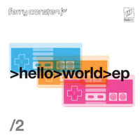 Ferry Corsten - Hello World EP2