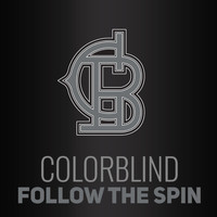 Colorblind - Follow the Spin