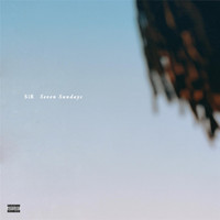 Sir - Seven Sundays (Explicit)