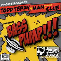 Todd Terry - Bass Pump