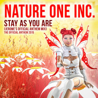 Nature One Inc. - Stay as You Are (Jerome's Official Anthem Mix)