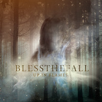blessthefall - Up in Flames