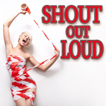 Various Artists - Shout out Loud