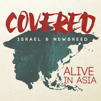 ISRAEL & NEW BREED - Covered: Alive In Asia (Deluxe Version)