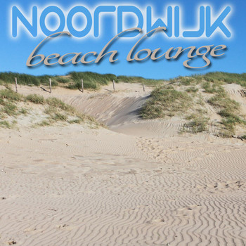Various Artists - Noordwijk Beach Lounge