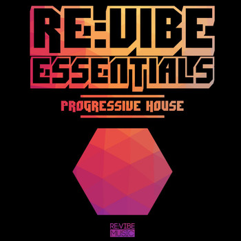 Various Artists - Re:Vibe Essentials - Progressive House, Vol. 1