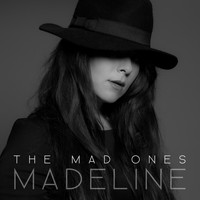 Madeline - The Mad Ones