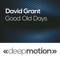 David Grant - Good Old Days