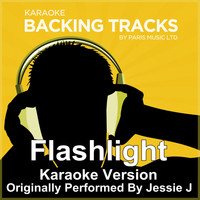 Paris Music - Flashlight (Originally Performed By Jessie J) [KaraokeVersion]