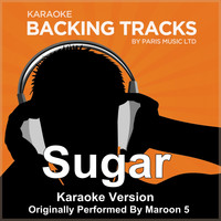 Paris Music - Sugar (Originally Performed By  Maroon 5) [Karaoke Version]
