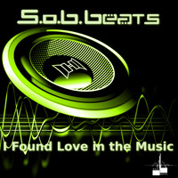 S.o.B.Beats - I Found Love in the Music