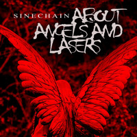 Sinechain - About Angels and Lasers