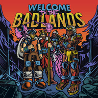 Bad Royale - Welcome to The Badlands - EP