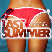 Amain Johnson - Last Summer