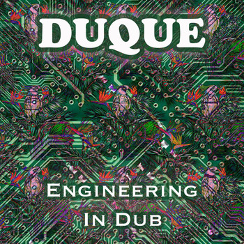 Duque - Engineering In Dub
