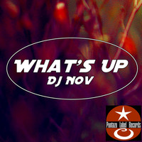 DJ Nov - What's Up