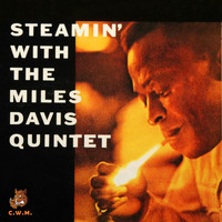Miles Davis - Steamin with the Miles Davis Quintet