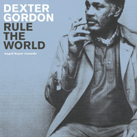Dexter Gordon - Rule the World - Summer Breeze Party