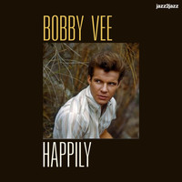 Bobby Vee - Happily - Endless Summer Love